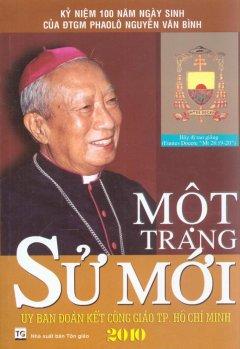 Kỷ Niệm 100 Năm Ngày Sinh Của ĐTGM Phaolo Nguyễn Văn Bình - Một Trang Sử Mới