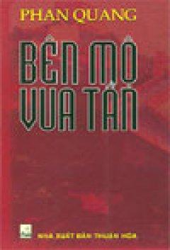 Bên mộ Vua Tần - Tái bản 06/04/2004