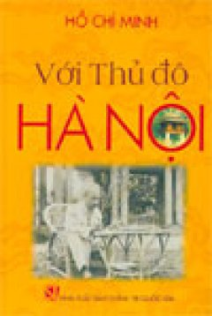 Với Thủ đô Hà Nội