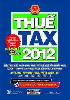 Tax 2012  - Biểu Thuế Xuất Khẩu - Nhập Khẩu Và Thuế GTGT Hàng Nhập Khẩu (Song Ngữ Anh Việt)