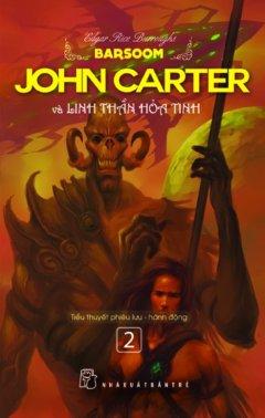 John Carter Và Linh Thần Hỏa Tinh