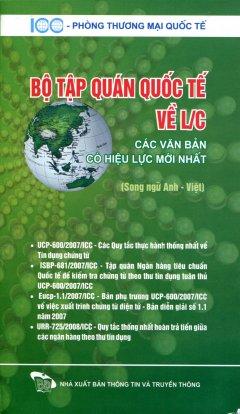 Bộ Tập Quán Quốc Tế Về L/C (Song Ngữ Anh-Việt)