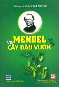 Mendel Và Cây Đậu Vườn