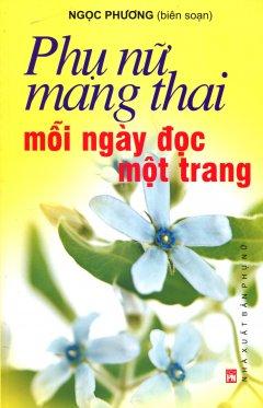 Phụ Nữ Mang Thai - Mỗi Ngày Đọc Một Trang - Tái bản 09/2012