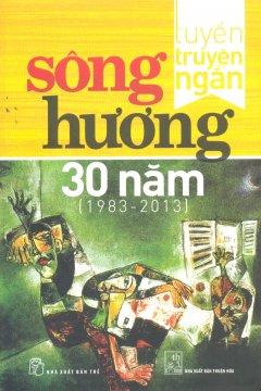 Sông Hương 30 Năm (1983-2013)