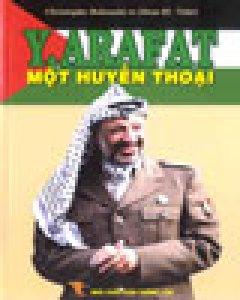 Y.ARAFAT - Một huyền thoại