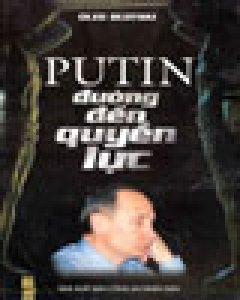 Putin - Đường Đến Quyền Lực