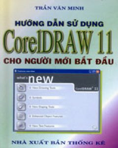 Hướng Dẫn Sử Dụng CorelDraw 11 Cho Người Mới Bắt Đầu