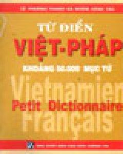 Từ Điển Việt - Pháp (Khoảng 50.000 Mục Từ)