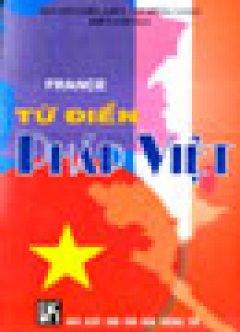 Từ Điển Pháp - Việt - Tái bản 2004