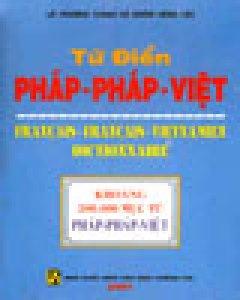 Từ Điển Pháp-Pháp-Việt - Tái bản 2001
