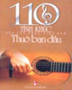 110 Tình Khúc Thuở Ban Đầu Nền Tân Nhạc Việt Nam