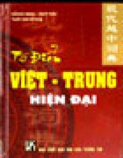 Từ Điển Việt - Trung Hiện Đại