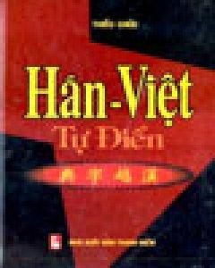 Hán - Việt Từ Điển - Tái bản 2004