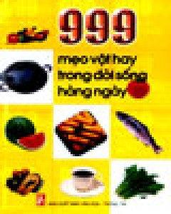 999 Mẹo Vặt Hay Trong Đời Sống Hàng Ngày