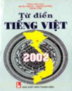 Từ Điển Tiếng Việt 2002