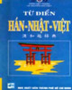 Từ Điển Hán - Nhật - Việt