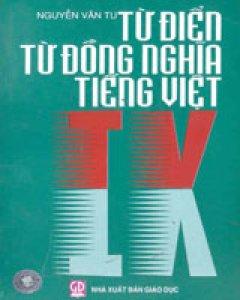 Từ Điển Từ Đồng Nghĩa Tiếng Việt