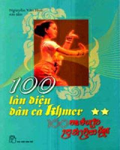 100 Làn Điệu Dân Ca Khmer - Tập 2