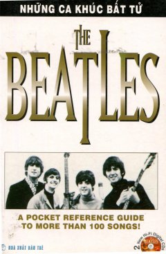 The Beatles - Những Ca Khúc Bất Tử