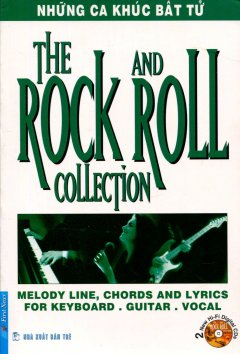 The Rock And Roll Collection - Những Ca Khúc Bất Tử