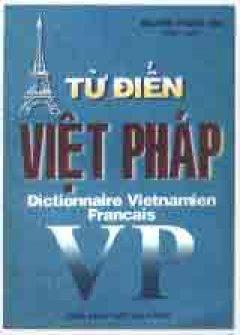 Từ Điển Việt Pháp - Tái bản 03/02/2002