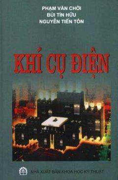 Khí Cụ Điện - Tái bản 01/06/2006