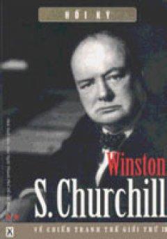 Hồi ký Winston S. Churchill về cuộc chiến tranh thế giới thứ II (2 Tập)