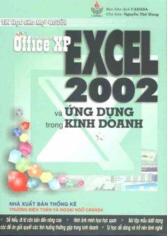 EXCEL 2002 Và Ứng Dụng Trong Kinh Doanh - Tái bản 03/04/2004
