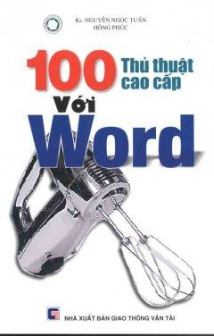 100 Thủ Thuật Cao Cấp Với Word